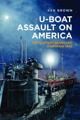 U-Boat Assault on America (BOK)