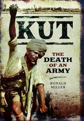 Kut: The Death of an Army (BOK)