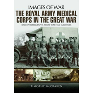 Royal Army Medical Corps in the Great War (BOK)