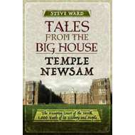 Tales from the Big House: Temple Newsam (BOK)