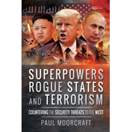 Superpowers, Rogue States and Terrorism (BOK)