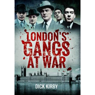 London's Gangs at War (BOK)