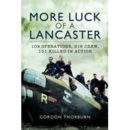 More Luck of a Lancaster (BOK)