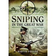 Sniping in the Great War (BOK)
