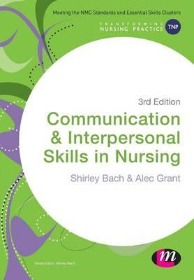 Communication and Interpersonal Skills in Nursing (BOK)