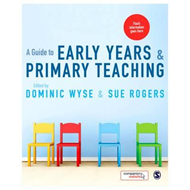 Guide to Early Years and Primary Teaching (BOK)