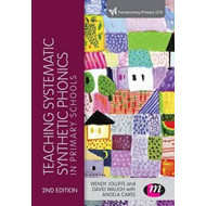 Teaching Systematic Synthetic Phonics in Primary Schools (BOK)