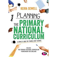 Planning the Primary National Curriculum (BOK)