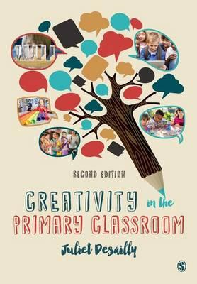 Creativity in the Primary Classroom (BOK)
