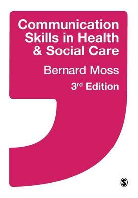 Communication Skills in Health and Social Care (BOK)