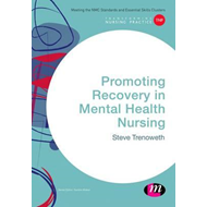 Promoting Recovery in Mental Health Nursing (BOK)