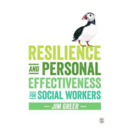 Resilience and Personal Effectiveness for Social Workers (BOK)