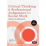 Critical Thinking and Professional Judgement for Social Work (BOK)