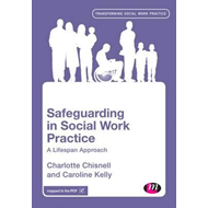 Safeguarding in Social Work Practice (BOK)