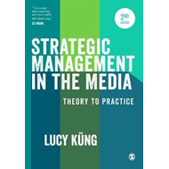 Strategic Management in the Media (BOK)