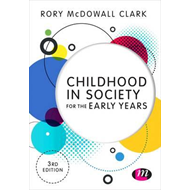Childhood in Society for the Early Years (BOK)