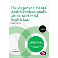 Approved Mental Health Professional's Guide to Mental Health (BOK)