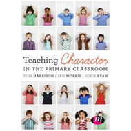 Teaching Character in the Primary Classroom (BOK)