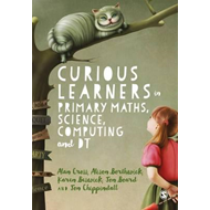 Curious Learners in Primary Maths, Science, Computing and DT (BOK)