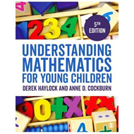 Understanding Mathematics for Young Children (BOK)