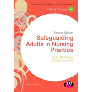 Safeguarding Adults in Nursing Practice (BOK)