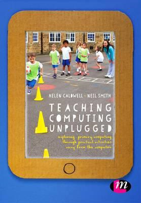 Teaching Computing Unplugged in Primary Schools (BOK)