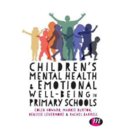 Children's Mental Health and Emotional Well-being in Primary (BOK)