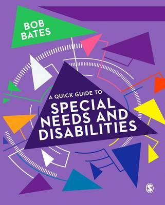 Quick Guide to Special Needs and Disabilities (BOK)