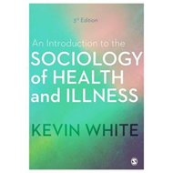 Introduction to the Sociology of Health and Illness (BOK)