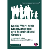 Social Work with Disadvantaged and Marginalised People (BOK)