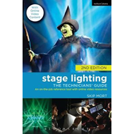 Stage Lighting: The Technicians' Guide (BOK)