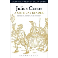 Julius Caesar: A Critical Reader (BOK)
