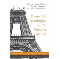 Historical Teleologies in the Modern World (BOK)