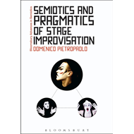 Semiotics and Pragmatics of Stage Improvisation (BOK)