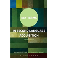 Key Terms in Second Language Acquisition (BOK)