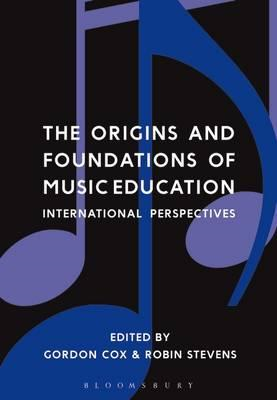 Origins and Foundations of Music Education (BOK)