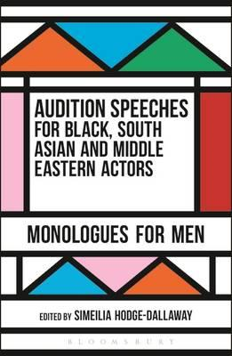 Audition Speeches for Black, South Asian and Middle Eastern (BOK)