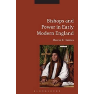 Bishops and Power in Early Modern England (BOK)