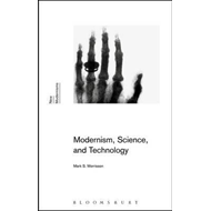Modernism, Science, and Technology (BOK)