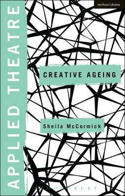 Applied Theatre: Creative Ageing (BOK)