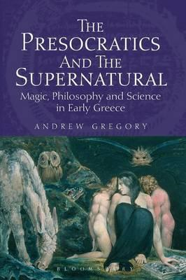 Presocratics and the Supernatural (BOK)