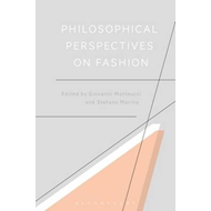Philosophical Perspectives on Fashion (BOK)