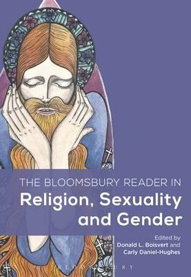 Bloomsbury Reader in Religion, Sexuality, and Gender (BOK)