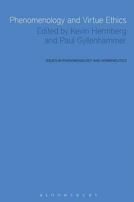 Phenomenology and Virtue Ethics (BOK)