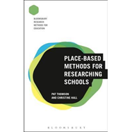Place-Based Methods for Researching Schools (BOK)