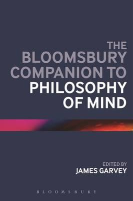 Bloomsbury Companion to Philosophy of Mind (BOK)