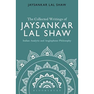 Collected Writings of Jaysankar Lal Shaw: Indian Analytic an (BOK)