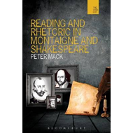 Reading and Rhetoric in Montaigne and Shakespeare (BOK)