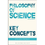 Philosophy of Science: Key Concepts (BOK)