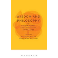 Wisdom and Philosophy: Contemporary and Comparative Approach (BOK)